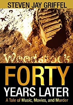 FORTY YEARS LATER (David Grossman Series Book 1) (English Edition) par [Griffel, Steven Jay]