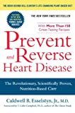 Image de Prevent and Reverse Heart Disease: The Revolutionary, Scientifically Proven, Nutrition-Based Cure