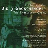 Songtexte von Kurt Weill - Die 3 Groschenoper
