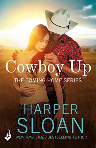 Cowboy Up: Coming Home Book 3 by [Sloan, Harper]