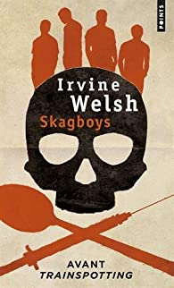 Skagboys par Welsh