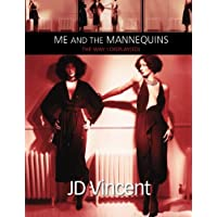 Me & The Mannequins: The Way I Display(ed) Volume 1 1978