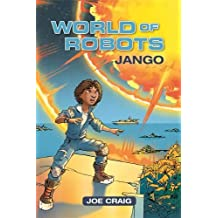 Reading Planet KS2 - World of Robots: Jango - Level 1: Stars/Lime band (Rising Stars Reading Planet)