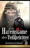 Die Haremsdame und der Tempelritter - Frank Fabian