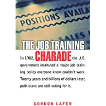 The Job Training Charade (Collection on Technology and Work)