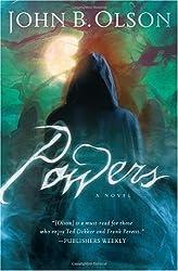 Powers: A Novel by John B. Olson (2009-12-01)