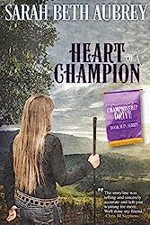 Heart of a Champion: A Championship Drive Novel (English Edition)