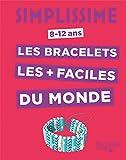 Telecharger Livres Simplissime Les bracelets les faciles du monde (PDF,EPUB,MOBI) gratuits en Francaise