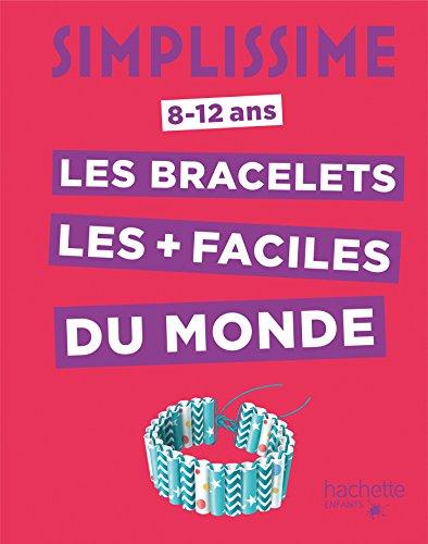 Les bracelets les + faciles du monde