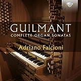 Guilmant, Alexandre : Intégrale des Sonates pour Orgue