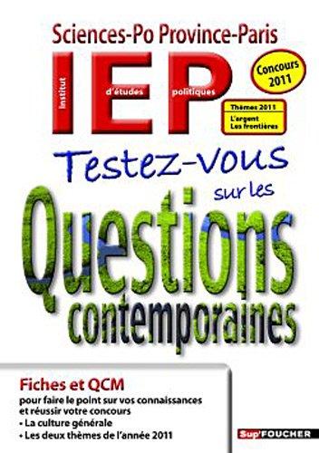 Testez-vous sur les questions contemporaines - Concours 2011 Thèmes 2011 L'argent Les frontières