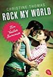 Rock My World - Ein heißer Sommer (Rock My World - Serie 1)