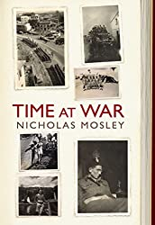 [(Time at War)] [By (author) Nicholas Mosley] published on (September, 2009)