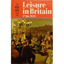 Leisure in Britain, 1780-1939