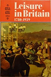 Leisure in Britain, 1780-1939