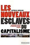 Les nouveaux esclaves du capitalisme