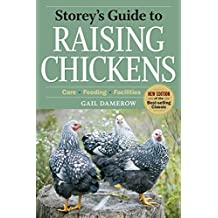 Storey's Guide to Raising Chickens (Storey Guide to Raising) (Storey's Guide to Raising (Paperback))