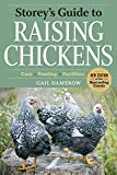 Storey's Guide to Raising Chickens, 3rd Edition: Care, Feeding, Facilities (Storey's Guide to Raising) (English Edition)