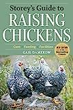 Storey's Guide to Raising Chickens (Storey Guide to Raising) (Storey's Guide to Raising (Paperback))