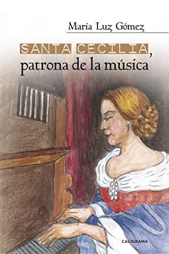 Santa Cecilia, patrona de la música (Caligrama) por María Luz Gómez