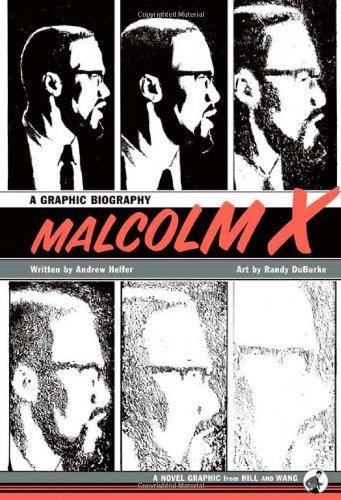 Malcolm X: A Graphic Biography by Andrew J. Helfer (Editor), Randy DuBurke (Illustrator) (14-Nov-2006) Hardcover par Randy DuBurke (Illustrator) Andrew J. Helfer (Editor)
