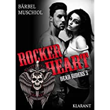 Rocker Heart. Dead Riders 5