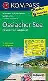 Ossiacher See, Feldkirchen in Kärnten: Wanderkarte mit Aktiv Guide, Radwegen und Loipen. GPS-genau. 1:25000 (KOMPASS-Wanderkarten, Band 62)