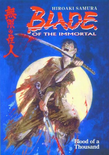 Blade of the Immortal Vol 1: Blood of a Thousand: Blood of a Thousand v. 1