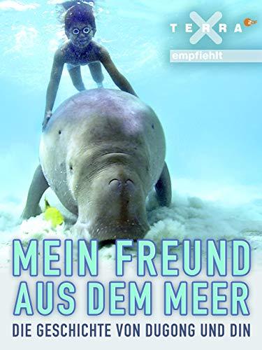 Mein Freund aus dem Meer - Die Geschichte von Dugong und Din