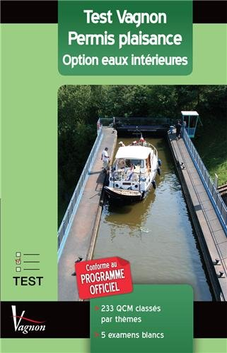 Test Vagnon Permis plaisance : Option eaux intérieures