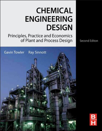 chemical-engineering-design-principles-practice-and-economics-of-plant-and-process-design