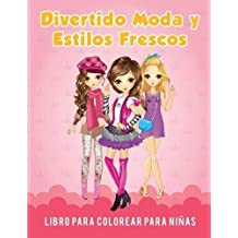 Divertido Moda y Estilos Frescos Libro para Colorear para Niñas