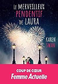 Le merveilleux pendentif de Laura par Karen Swan