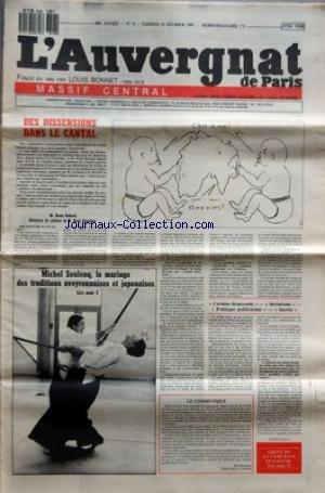 AUVERGNAT DE PARIS (L') [No 8] du 21/02/1987 - DES DISSENSIONS DANS LE CANTAL - ALAIN DEBORD - RENE SOUCHON - MICHEL SOULENG - LE MARIAGE DES TRADITIONS AVEYRONNAISES ET JAPONAISE