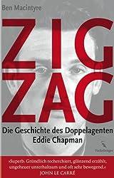 Zigzag: Die Geschichte des Doppelagenten Eddie Chapman