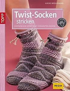 Twist-Socken stricken: Erstaunliche Effekte mit verkürzten Reihen (kreativ.kompakt.)