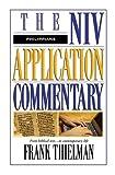 Philippians (NIV Application Commentary) (The NIV Application Commentary)