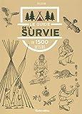 Le guide de la survie en 1500 dessins