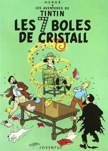 Les set boles de cristall (LES AVENTURES DE TINTIN CATALA)