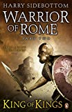 Warrior of Rome, Part 2: King of Kings