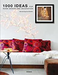 1000 Ideas for Home Design and Decoration by Mariana R. Eguaras Etchetto (2010-06-08)