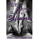 The Dom with a Safeword (Badass Brats Book 1) (English Edition)