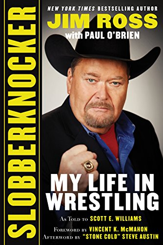 Slobberknocker: My Life in Wrestling