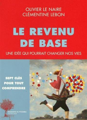 Le revenu de base : Une idée qui pourrait changer nos vies