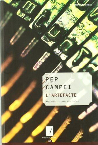 L'artefacte: XXII Premi Literari Vila d'Ascó (Notes de color)