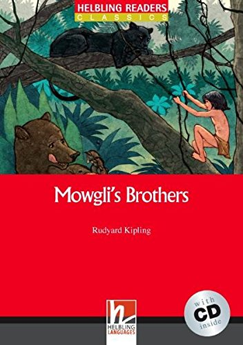 Mowgli's brothers con audio CD. Helbling Readers Red Series Level 2. A1/A2