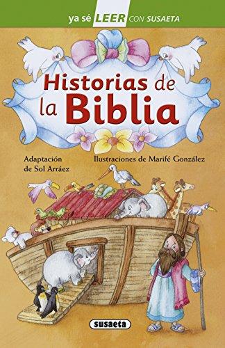 Historias de la Biblia (Ya sé LEER con Susaeta - nivel 2) por Susaeta Ediciones S A