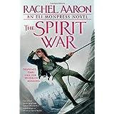 The Spirit War (Eli Monpress Book 4) by Rachel Aaron (2012-06-05)