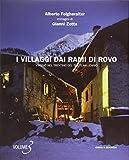 I villaggi dai rami di rovo. Viaggio nel Trentino del terzo millennio