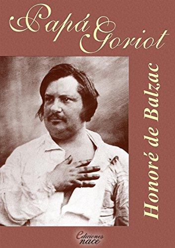 Papá Goriot (Con notas) por Honoré de Balzac